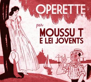 Pochette Opérette Volume 1 - Moussu T & Lei Jovents