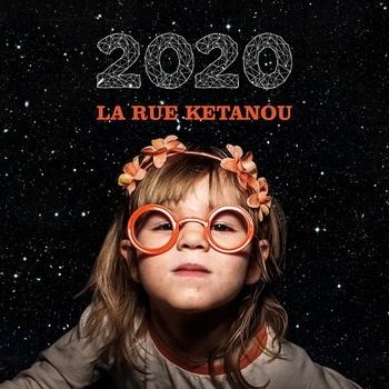 Pochette 2020 - La Rue Kétanou