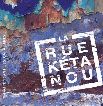 Pochette En attendant les caravanes (CD) - La Rue Kétanou