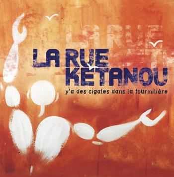 pochette Y'a des cigales dans la fourmilière (LP) - La Rue Kétanou