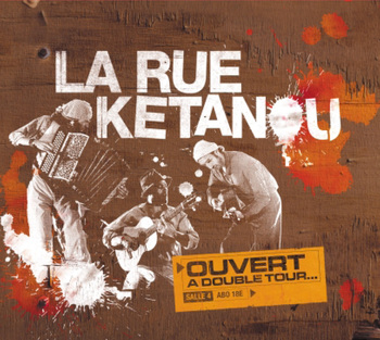 Pochette Ouvert à double tour - La Rue Kétanou
