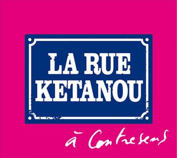 Pochette A contresens - La Rue Kétanou