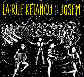 Pochette Et Le Josem - La Rue Kétanou