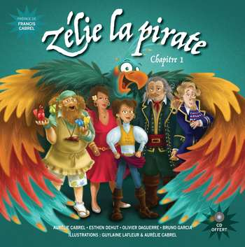 pochette Zélie la pirate (chap1) - Aurélie Cabrel