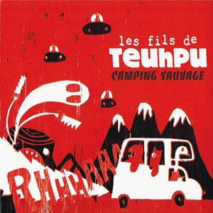 pochette Camping sauvage - Fils de Teuhpu (les)