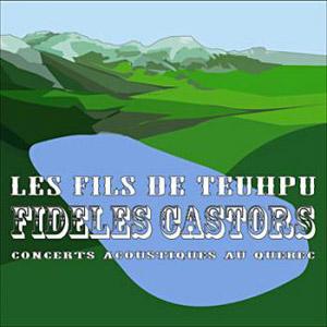 pochette Fideles castors  - Fils de Teuhpu (les)