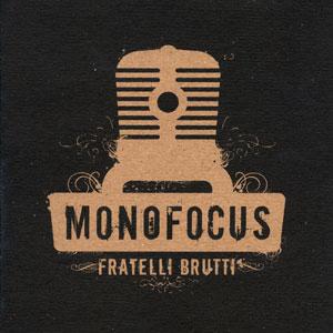pochette Fratelli Brutti (RUPTURE) - Monofocus