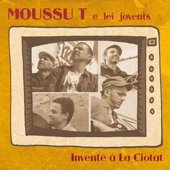 Pochette Inventé à la Ciotat - Moussu T & Lei Jovents