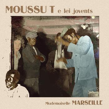 pochette Mademoiselle Marseille - Moussu T & Lei Jovents