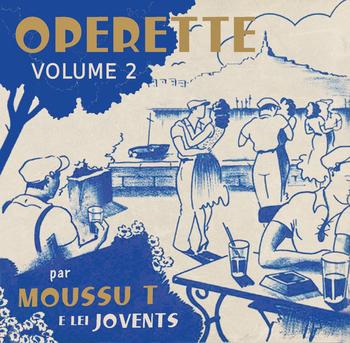 pochette Opérette Volume 2 - Moussu T & Lei Jovents
