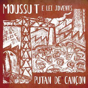 pochette Putan de cançon - Moussu T & Lei Jovents