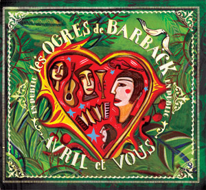 pochette Avril et vous - Ogres de Barback (les)
