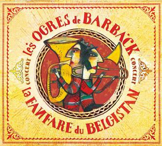 pochette Concert - Ogres de Barback (les)