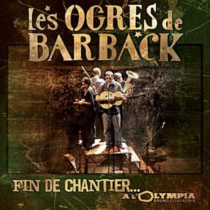 pochette Fin de chantier à l'Olympia - Ogres de Barback (les)