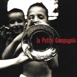 pochette La Petite Compagnie - Petite Compagnie (la)