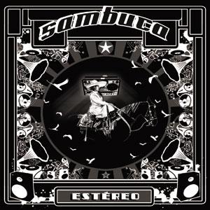 pochette Estéreo - Sambuca