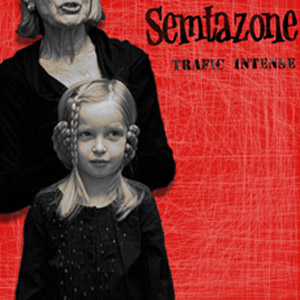 pochette Trafic intense - Semtazone / Gran Kino