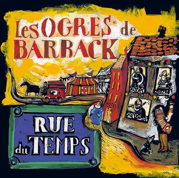pochette Rue du temps (LP) - Ogres de Barback (les)