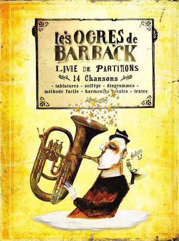 pochette Livre de partitions - Les Ogres de Barback - Ogres de Barback (les)