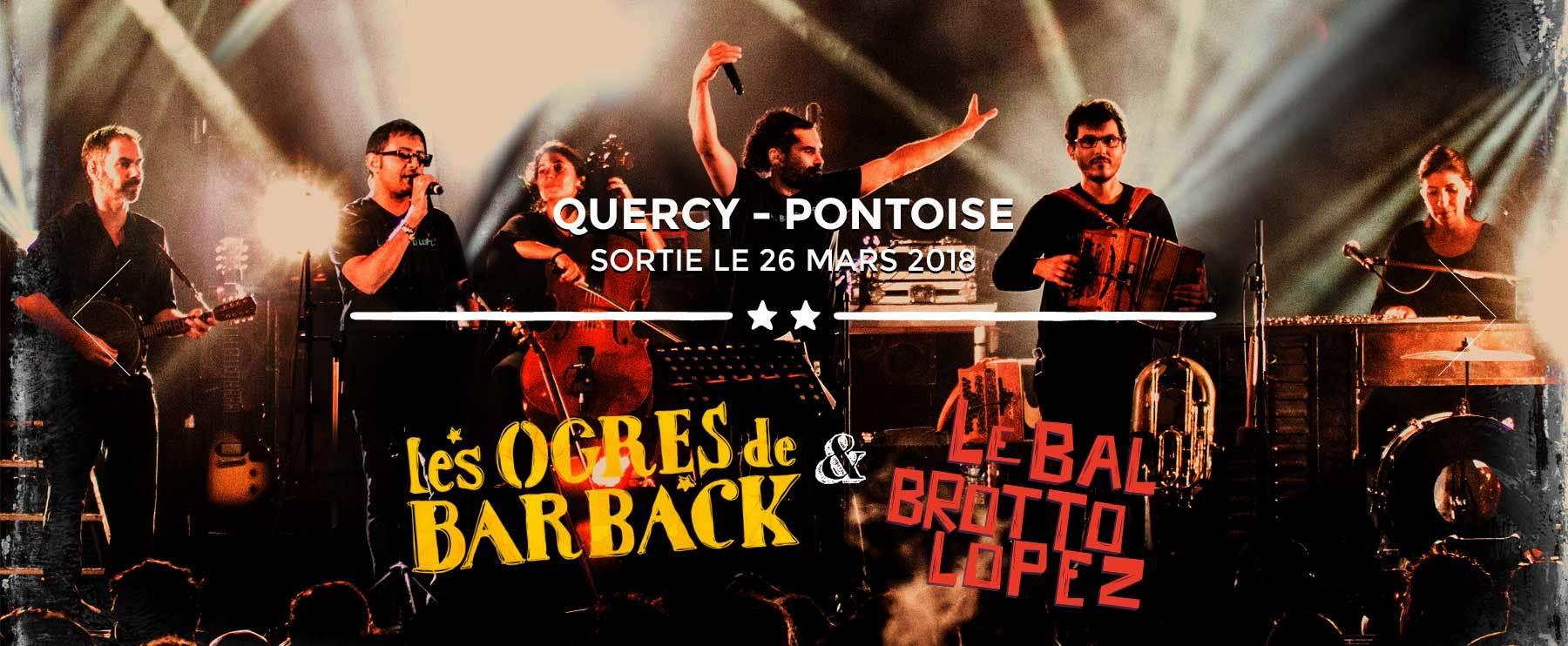 Les Ogres de Barback & Le Bal Brotto Lopez